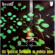 Paco De Lucía Y Ramón De Algeciras - Dos Guitarras Flamencas En America Latina