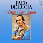 Paco De Lucía - Entre Dos Aguas