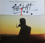 Paco De Lucía - Music From The Soundtrack Of The Film 'The Hit'