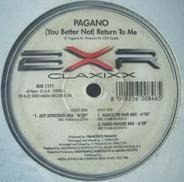 Pagano - (You Better Not) Return To Me
