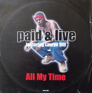Paid & Live - All My Time
