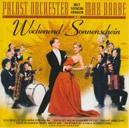 Palast Orchester Mit Seinem Sänger Max Raabe - Wochenend & Sonnenschein