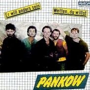 Pankow - Er Will Anders Sein / Wetten, Du Willst