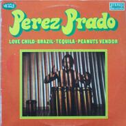 Pantaleón Perez Prado - Love Child - Brazil - Tequila - Peanuts Vendor