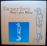 Paperboy - Don't You Know