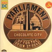 Parliament - Chocolate City / Up For A Down Stroke