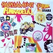Parliament , Funkadelic & P-Funk All Stars - Dope Dogs