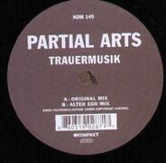 Partial Arts - Trauermusik