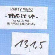 Partypimpz - Give It Up