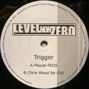 Pascal F.E.O.S. & Chris Wood - Trigger