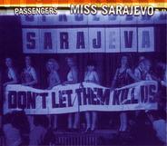 Passengers - Miss Sarajevo