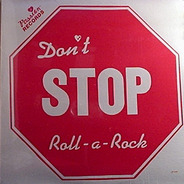 Passion - Don't Stop Roll-A-Rock