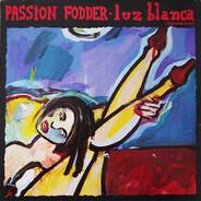 Passion Fodder - Luz Blanca (Spoons Mix)