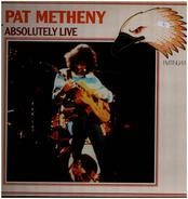 Pat Metheny - Absolutely Live