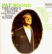 Pat Boone - The Lord's Prayer And Other Great Hymns