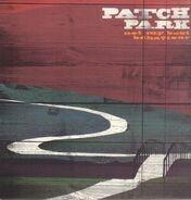 Patch Park - Not My Best Behaviour
