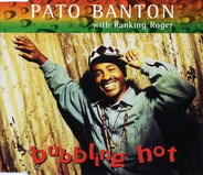 Pato Banton with Ranking Roger - Bubbling Hot