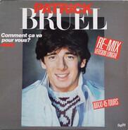 Patrick Bruel - Comment Ça Va Pour Vous ?
