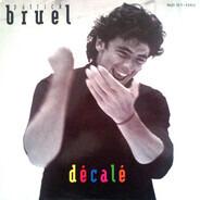 Patrick Bruel - Décalé