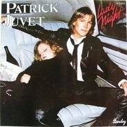Patrick Juvet - Lady Night
