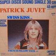 Patrick Juvet - Swiss Kiss