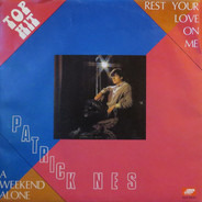 Patrick Nes - Rest Your Love On Me