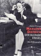 Patrick O'Connor - Marlene Dietrich der blonde Engel