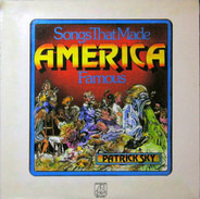 Patrick Sky - Songs That Made America Famous