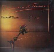 Patrick Williams - Dreams And Themes