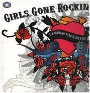 Patsy Clark, Etta James, Wanda Jackson, a.o. - Girls Gone Rockin': 32 Fabulous Femme Rockers