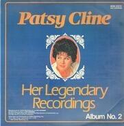 Patsy Cline - Her Legendary Recordings Album No. 2