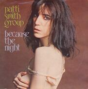 Patti Smith Group - Because The Night / God Speed