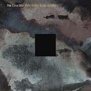 Patti Smith / Kevin Shield - Coral Sea