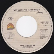 Patti Austin And James Ingram - Baby, Come To Me / How Do You Keep The Music Playing