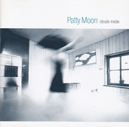Patty Moon - Clouds Inside