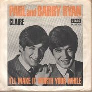 Paul And Barry Ryan - Claire / I#ll Make It Worth Your While