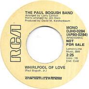 Paul Bogush, Jr. - Whirlpool Of Love