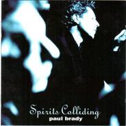 Paul Brady - Spirits Colliding