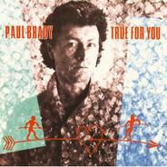 Paul Brady - True for You