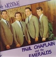 Paul Chaplain And His Emeralds - Mr. Nicotine