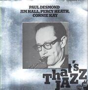 Paul Desmond , Jim Hall , Percy Heath , Connie Kay - Untitled - That's Jazz 29