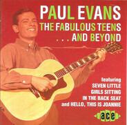 Paul Evans - Fabulous Teens...and Beyond
