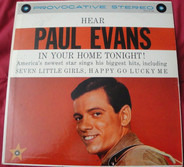 Paul Evans - Hear Paul Evans In Your Home Tonight!