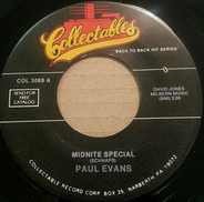 Paul Evans - Midnite Special / Seven Little Girls (Sitting In The Back Seat)
