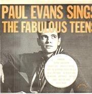 Paul Evans - Sings The Fabulous Teens