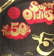 Paul Evans, Della Reese, a.o. - Super Oldies Of The 50's Volume 5