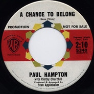 Paul Hampton - A Chance To Belong / It's Not There Anymore