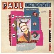 Paul Hardcastle - Eat Your Heart Out