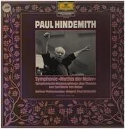 Paul Hindemith - Berliner Philharmoniker • Dirigent: Paul Hindemith - Symphonie »Mathis Der Maler« / Symphonische Metamorphosen Über Themen Von Carl Maria Von Weber