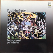 Paul Hindemith - Die Junge Magd / Des Todes Tod (Gerd Albrecht)